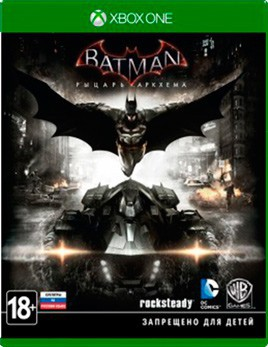 Batman: Рыцарь Аркхема (Xbox One) - PS4, Xbox One, PS 3, PS Vita, Xbox 360, PSP, 3DS, PS2, Move, KINECT, Обмен игр и др.